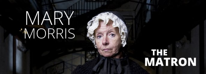 Mary Morris the Matron